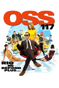 OSS 117 : Rio ne répond plus