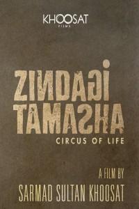 Zindagi Tamasha ( Circus of Life )