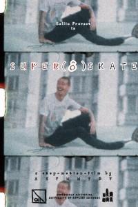 Super (8) Skate